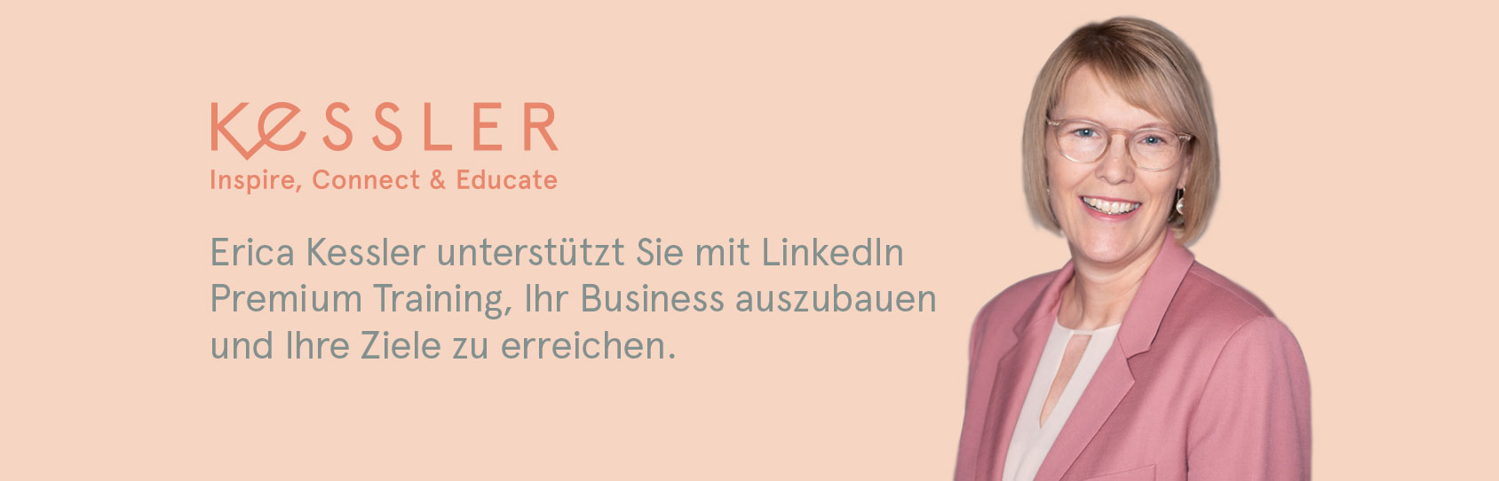 Erica Kessler unterstützt Sie mit LinkedIn Premium Training. Ihr Business auszubauen und Ihre Ziele zu erreichen.